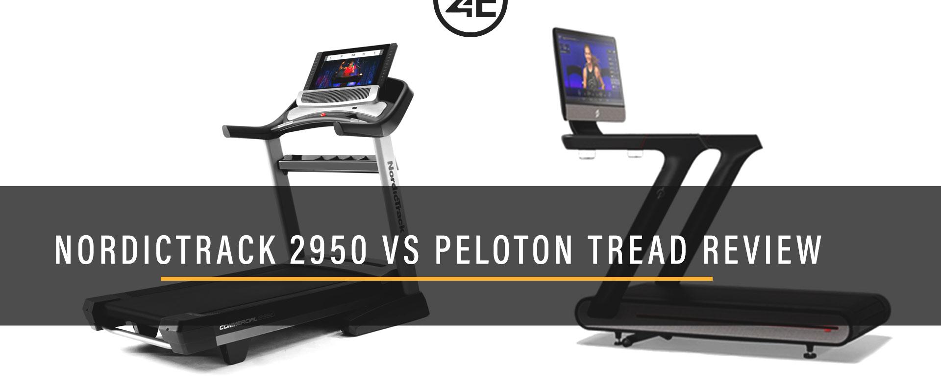 NordicTrack 2950 vs Peloton Tread