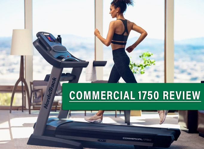 NordicTrack Commercial 1750 Review | Best Budget Treadmill