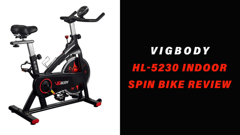 VIGBODY HL-5230 Indoor Spin Bike Review: (2021 Update)