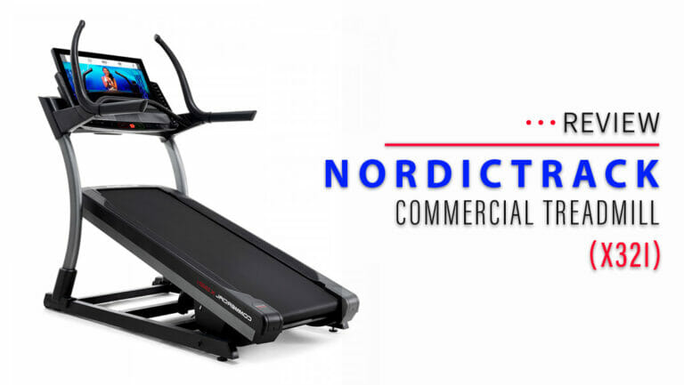 NordicTrack Commercial X32i Treadmill Review (2021 Update)