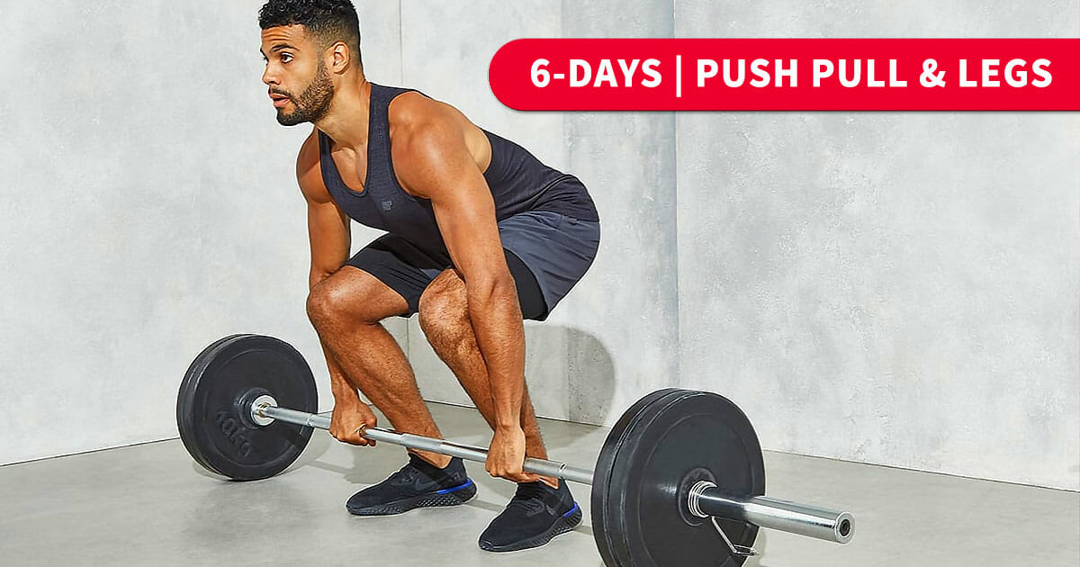 6 Day Split Workout | Push, Pull & Legs