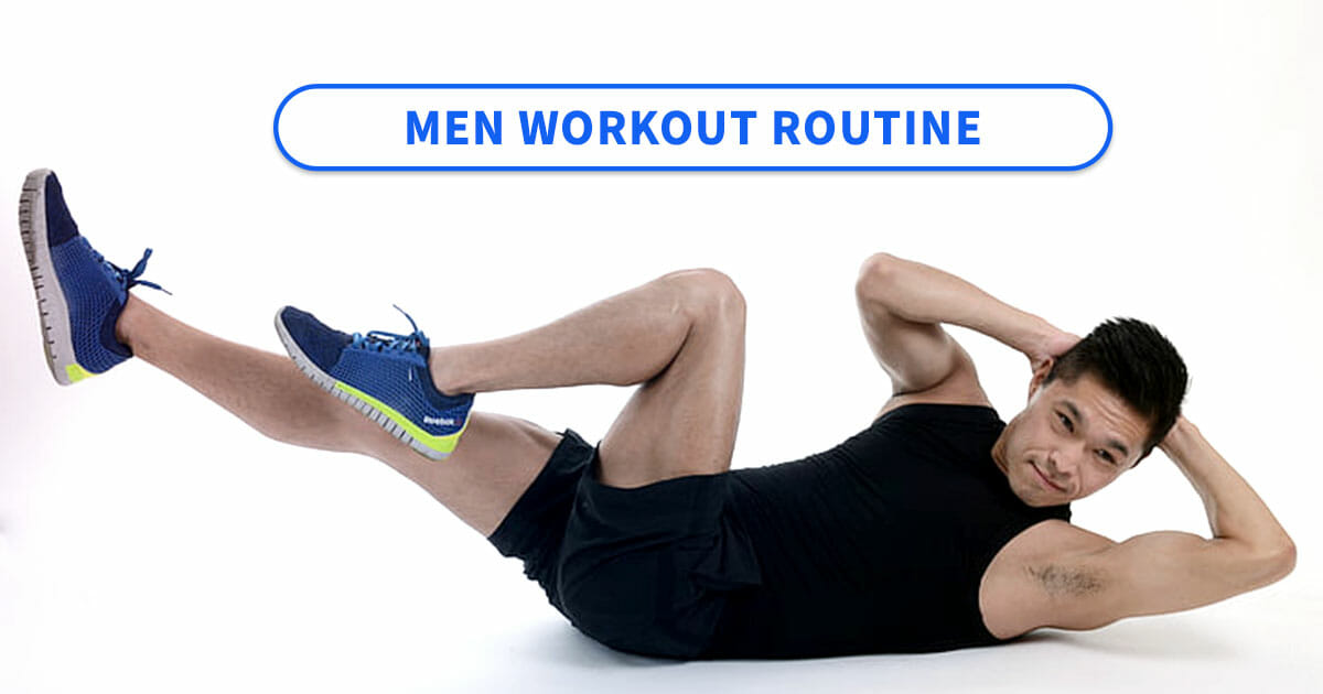Best workout routine for men