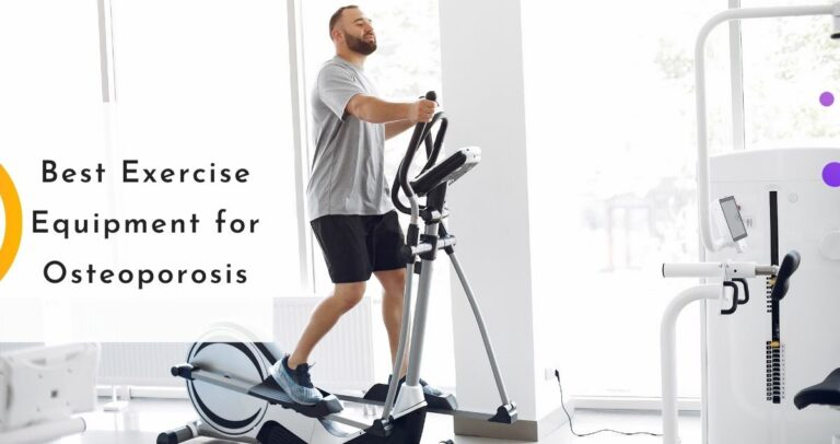 Best Exercise Equipment for Osteoporosis