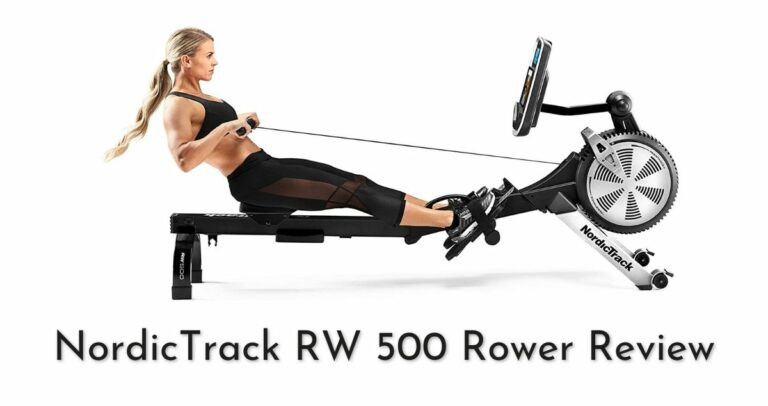 Nordictrack RW500 Rower Blog Review